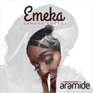 """Aramide - """"Emeka"""" (Amaka Cover)"""